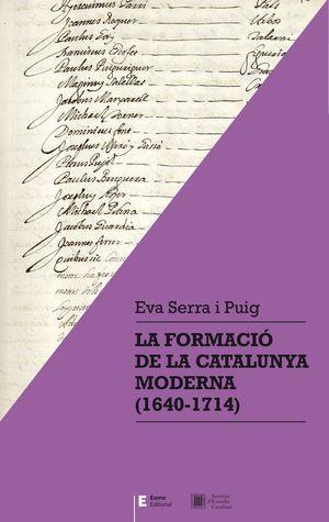 LA FORMACIÓ DE LA CATALUNYA MODERNA (1640-1714)