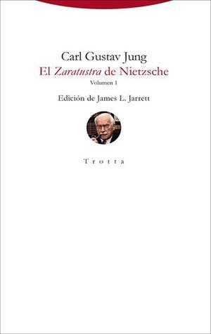EL ZARATUSTRA DE NIETZSCHE. VOLUMEN 1