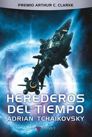 HEREDEROS DEL TIEMPO (PREMIO ARTHUR C. CLARK)