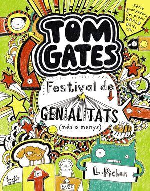 TOM GATES 3. FESTIVAL DE GENIALITATS (MÉS O MENYS)