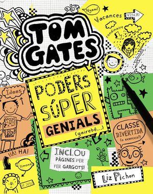 TOM GATES 10. PODERS SÚPER GENIALS (GAIREBÉ...)