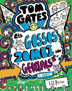 TOM GATES 11. ELS GOSSOS ZOMBI SÓN GENIALS (I PUNT)