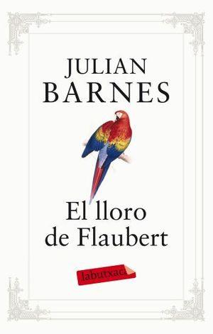 EL LLORO DE FLAUBERT