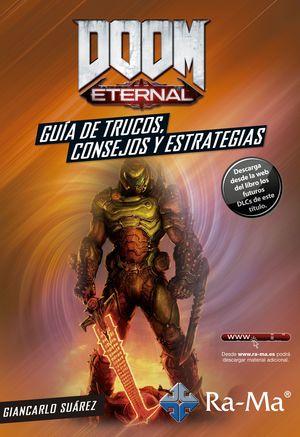 DOOM ETERNAL. GUIA DE TRUCOS CONSEJOS Y ESTRATEGIAS