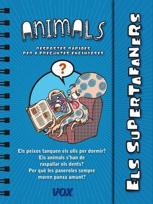 ELS SUPERTAFANERS. ELS ANIMALS