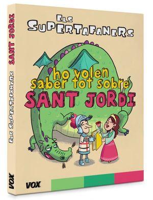 ELS SUPERTAFANERS HO VOLEN SABER TOT SOBRE SANT JORDI