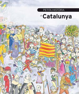 PETITA HISTÒRIA DE CATALUNYA