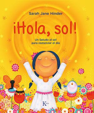 ¡HOLA, SOL!