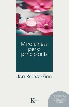 MINDFULNESS PER A PRINCIPIANTS
