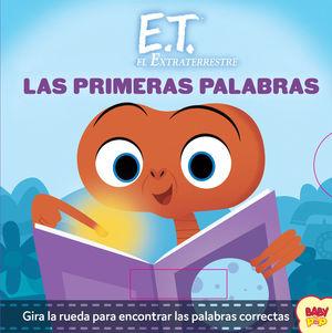 E.T. LAS PRIMERAS PALABRAS