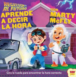 REGRESO AL FUTURO.23 APRENDE A DECIR LA HORA CON MARTY MCFLY