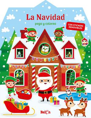 LA NAVIDAD. PEGO Y COLOREO (CON STICKERS REMOVIBLES)