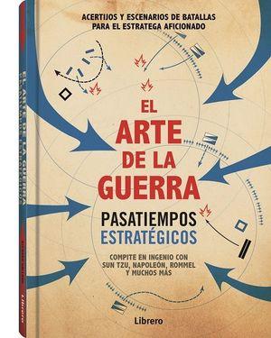 EL ARTE DE LA GUERRA. PASATIEMPOS ESTRATÉGICOS
