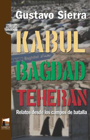 KABUL BAGDAD TEHERAN